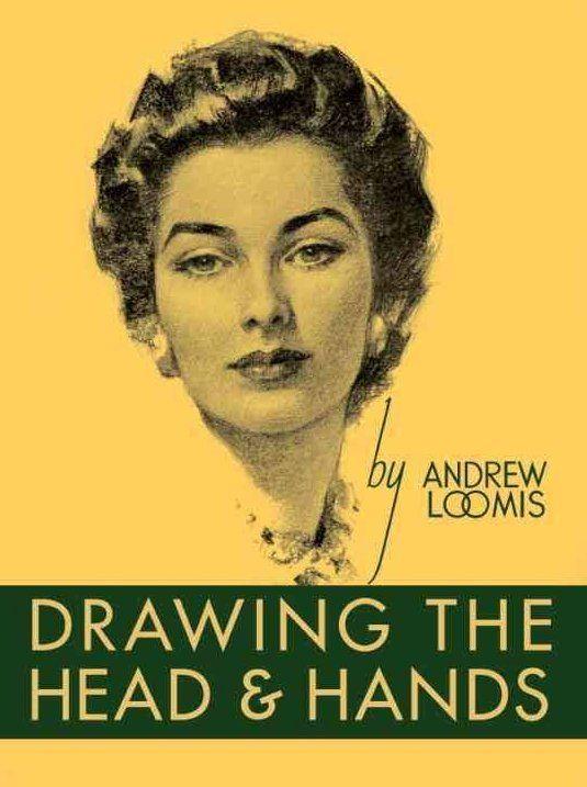Dessiner la tête et les mains par Andrew Loomis - livre pour apprendre à dessiner
