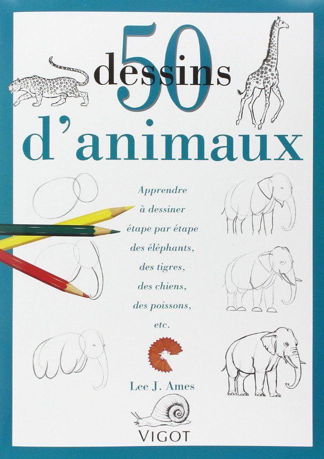 50 Dessins d'animaux - livre pour apprendre à dessiner