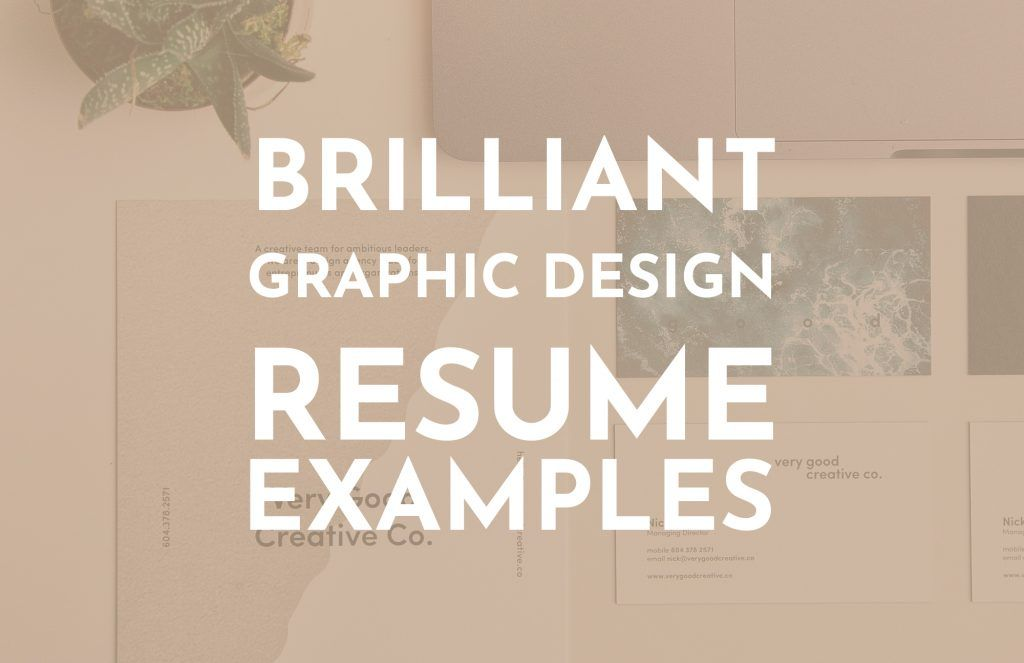 10 Brilliant Graphic Designer Resume Examples For Your Self Promotion Inspiration