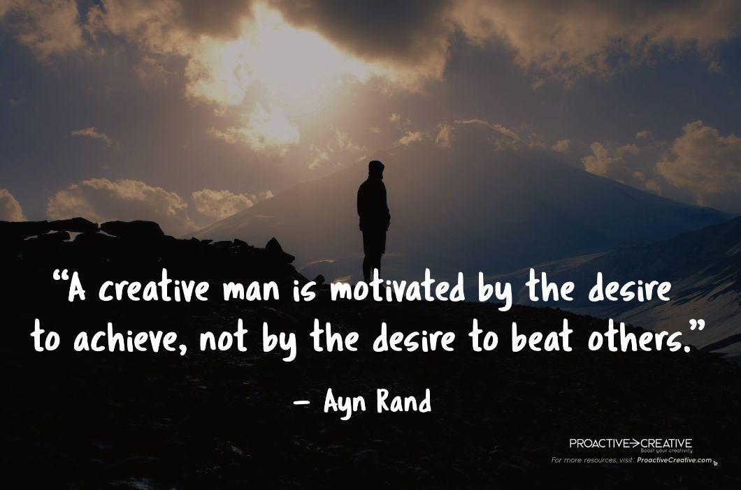 Ayn Rand Creativity Quote