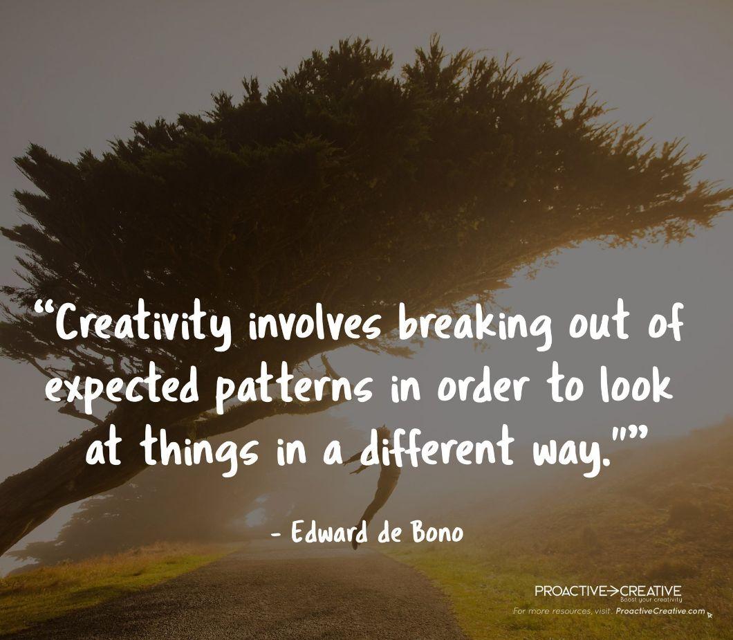 Quotes About Creativity - Edward de Bono