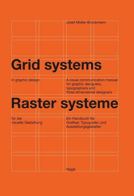 Grid Systems in Graphic Design by Josef Müller-Brockmann