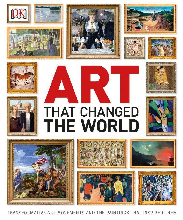L'art qui a changé le monde: les mouvements artistiques transformateurs et les peintures qui les ont inspirés