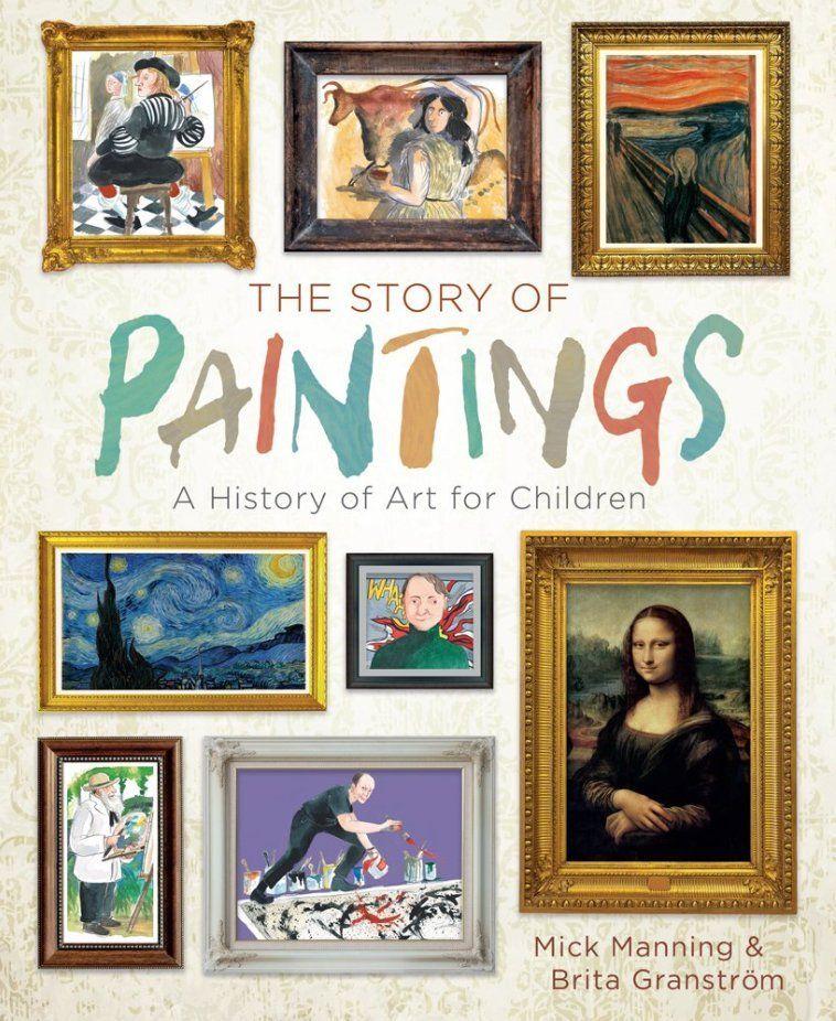 The Story of Paintings: A History of Art for Children - Meilleur livre d'histoire de l'art