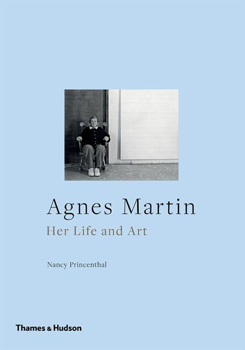 Agnes Martin: Her Art and Life - best books on minimalism