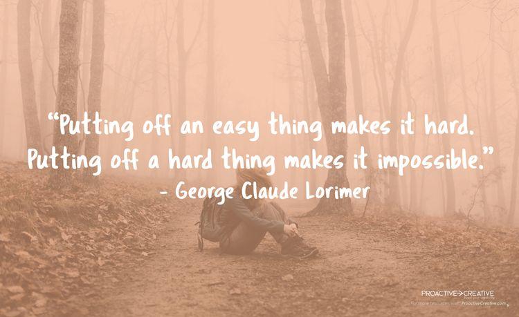 How to stop procrastinating quotes