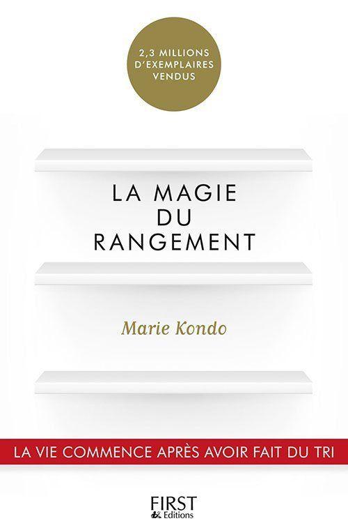La magie du rangement Marie Kondo by Marie Kondo