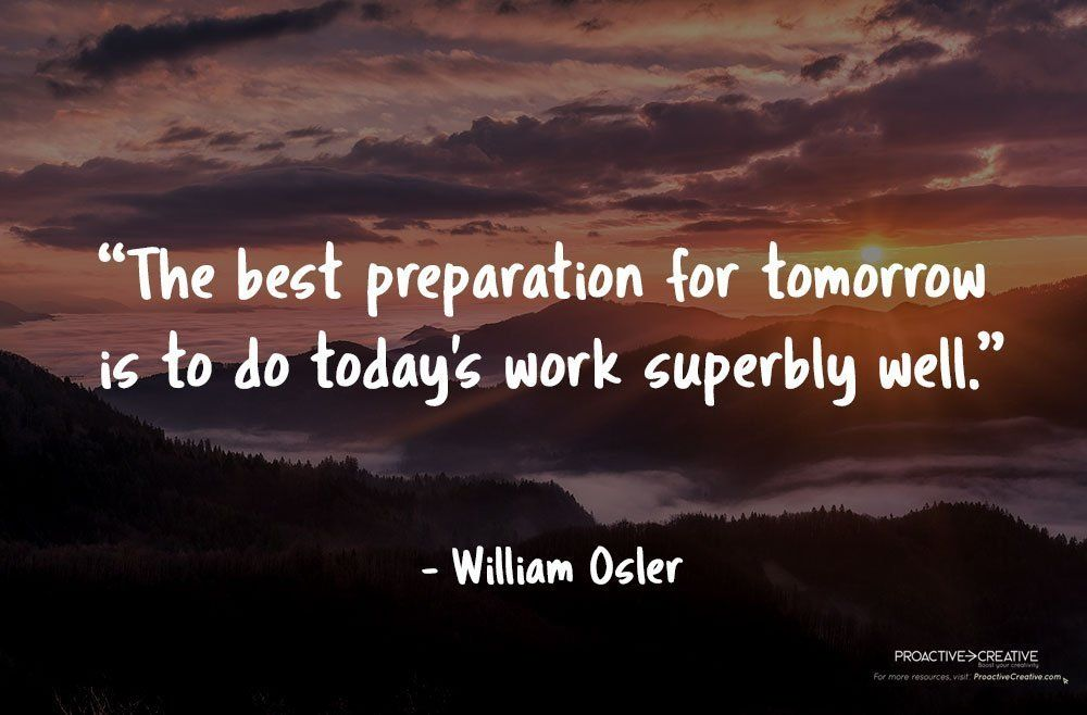 Best quotes about preparation - William Osler
