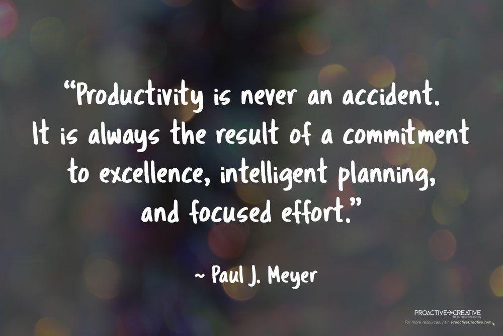 Quotes about productivity - Paul J. Meyer