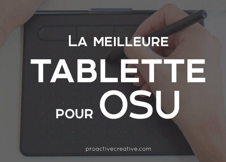 La meilleure tablette pour OSU