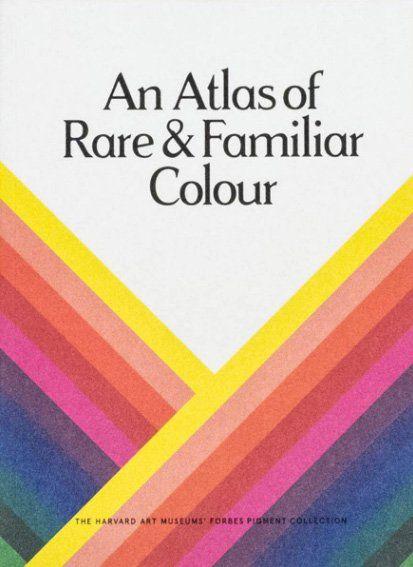 Les meilleurs livres sur les théories des couleurs - An Atlas of Rare & Familiar Colour