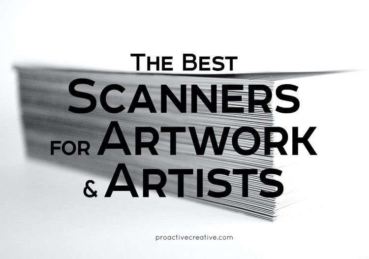 Best scanners for artwork and artists