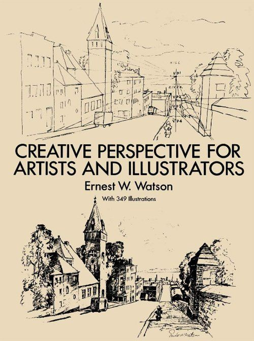 Perspective drawing book - Creative Perspective for Artists and Illustrators by Ernest W. Watson