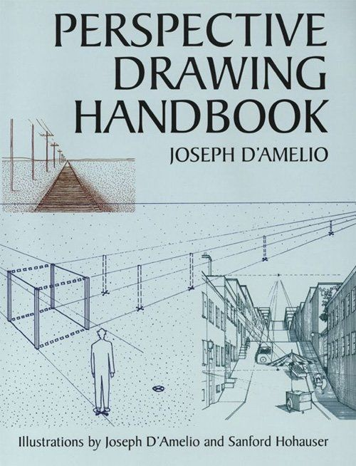 Perspective drawing book - Perspective Drawing Handbook by Joseph D'Amelio
