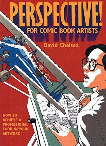 Perspective drawing book - Perspective! for Comic Book Artists by David Chelsea