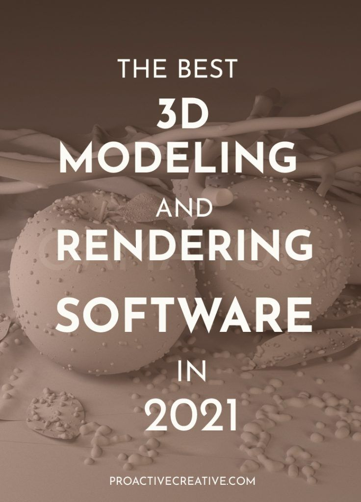 Best 3D Modeling and Rendering Software