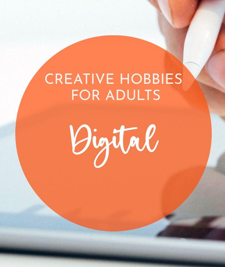 Creative digital hobbies for adults