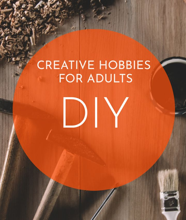 Creative DIY hobbies for adults