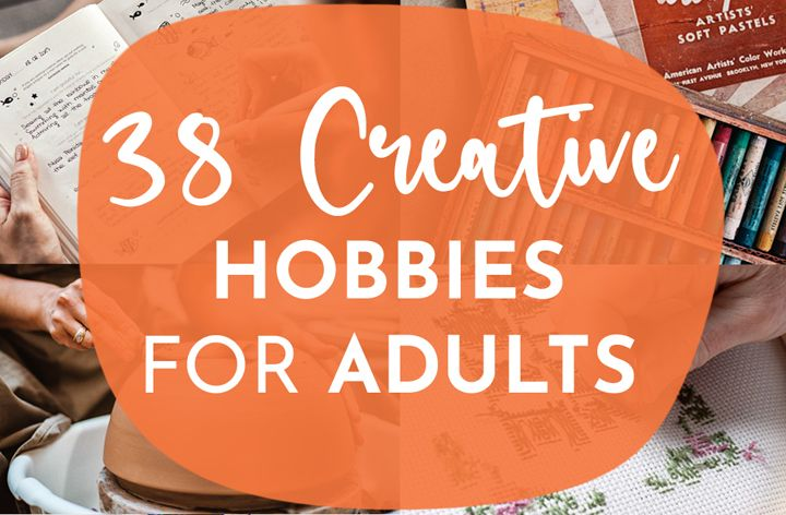 Creative hobbies for adults
