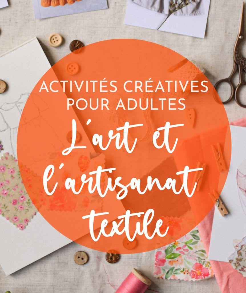 activités manuelles - art et l'artisanat textile