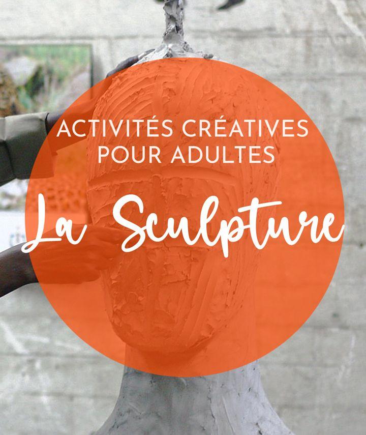 idée activité manuelle adulte sculpture