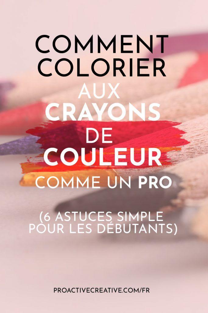 Comment colorier avec des crayons de couleur