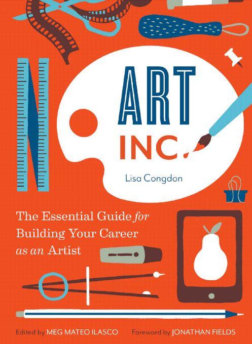 Art, Inc. de Lisa Congdon, meilleur livre pour les carrières créatives