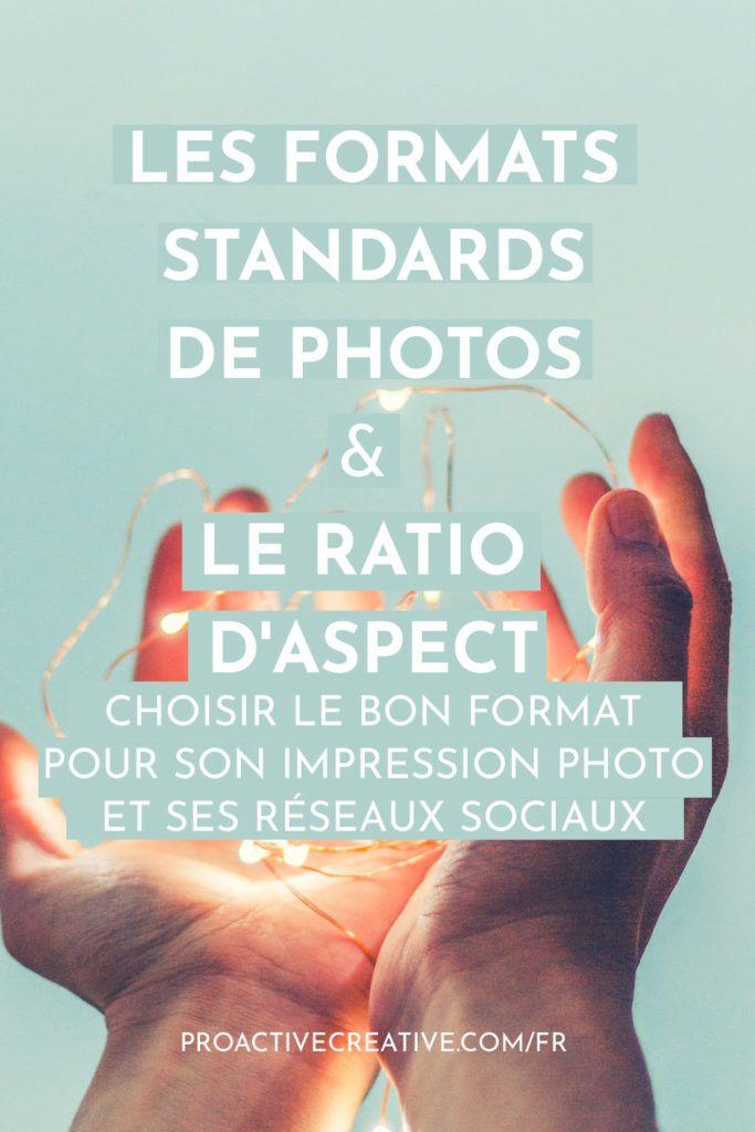 Format photo : les tailles standards de photo et les ratios d'aspect
