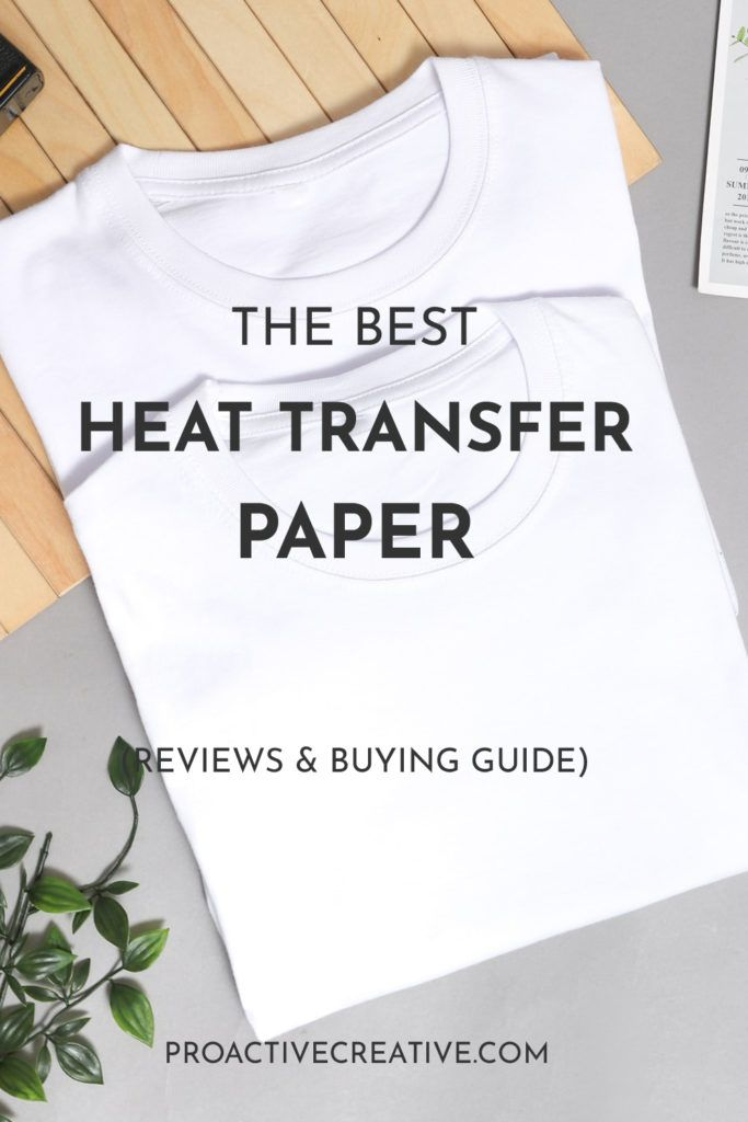 The best heat transfer paper, buying guide and reviews