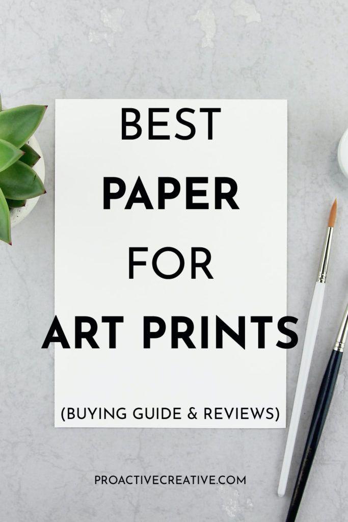 Best Paper for Art Prints