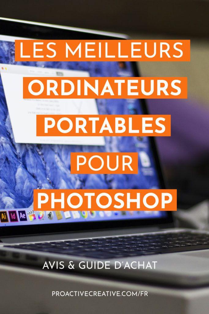 Les meilleurs ordinateurs portables pour Photoshop